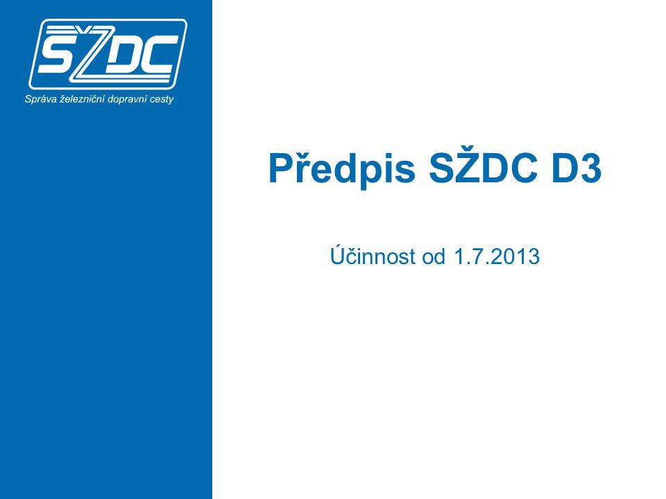 12 Předpis nově stanovuje podmínky pro posun na vlečce, odbočující z dopravny D3.