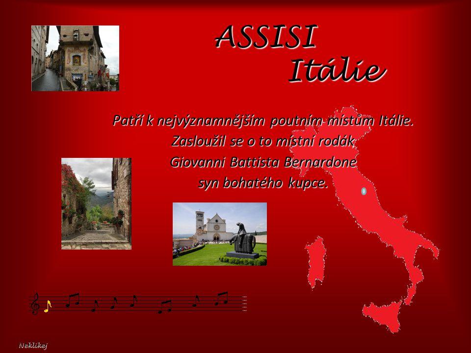 Patří k nejvýznamnějším poutním místům Itálie.