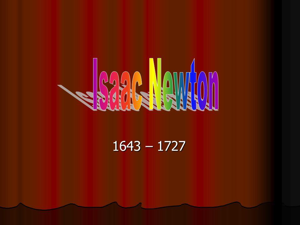 1643 – 1727
