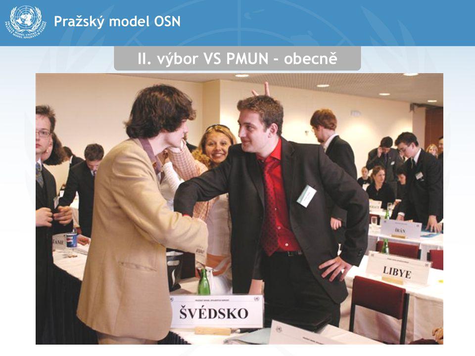 II. výbor VS PMUN - obecně