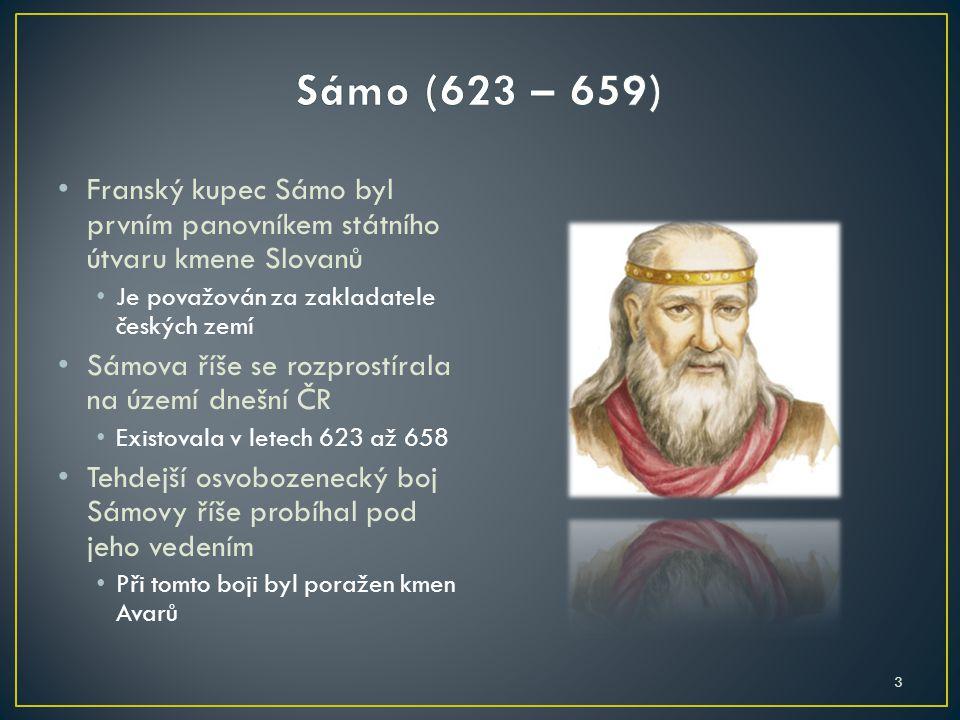 Franský kupec Sámo byl prvním panovníkem státního útvaru kmene Slovanů Je považován za zakladatele českých zemí Sámova říše se rozprostírala na území
