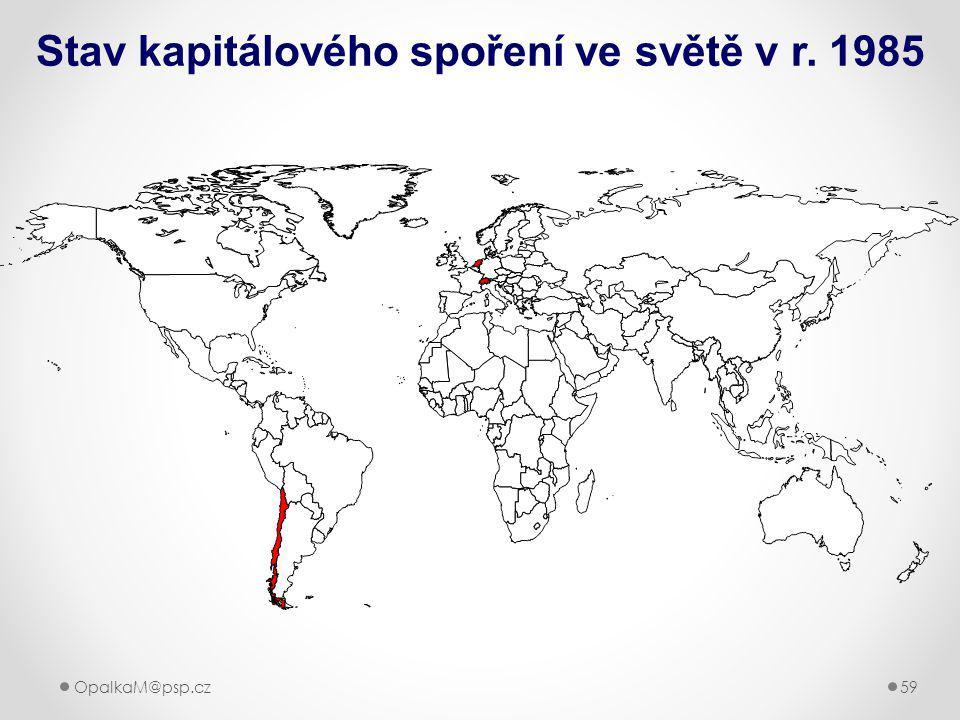 OpalkaM@psp.cz 59 Stav kapitálového spoření ve světě v r. 1985