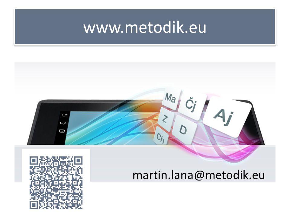 www.metodik.eu martin.lana@metodik.eu
