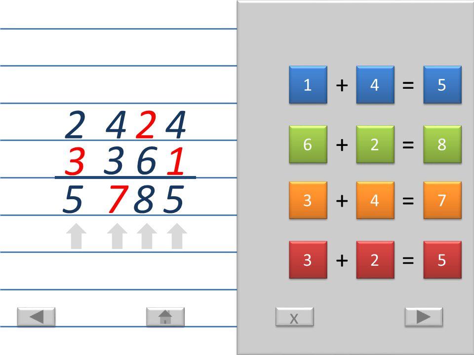 + = 4 1 x x 5 1 1 4 4 5 5 6 2 8 6 6 2 2 8 8 4 7 3 3 3 4 4 7 7 2 3 5 3 3 2 2 5 5