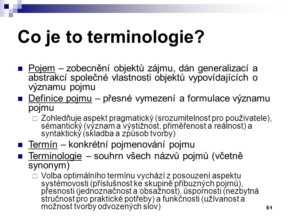 51 Co je to terminologie.
