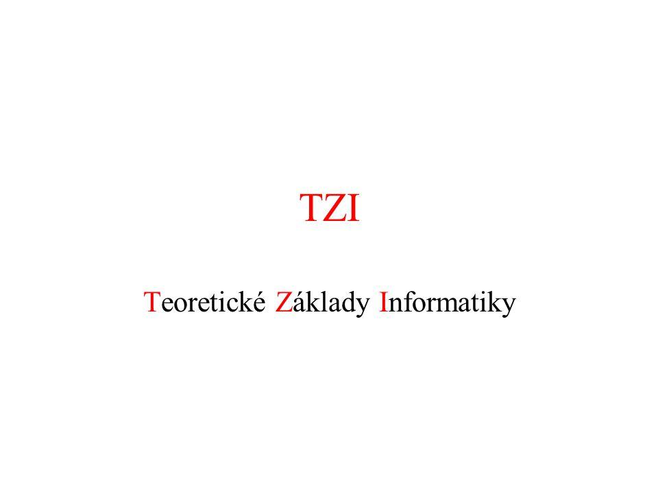 TZI Teoretické Základy Informatiky