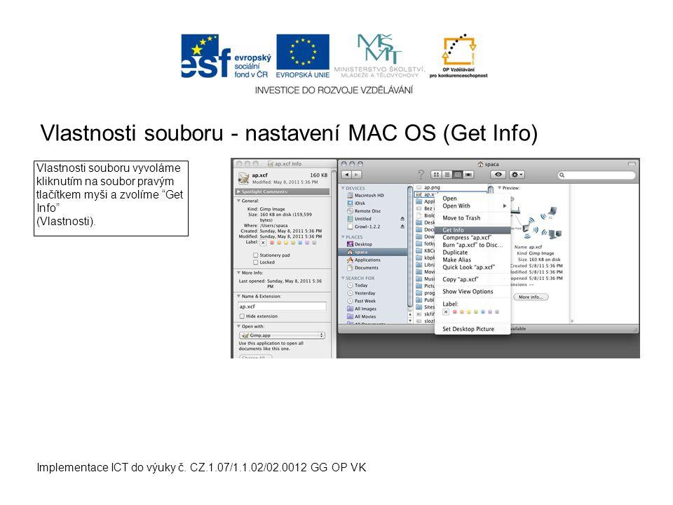 Vlastnosti souboru - nastavení MAC OS (Get Info) Implementace ICT do výuky č.