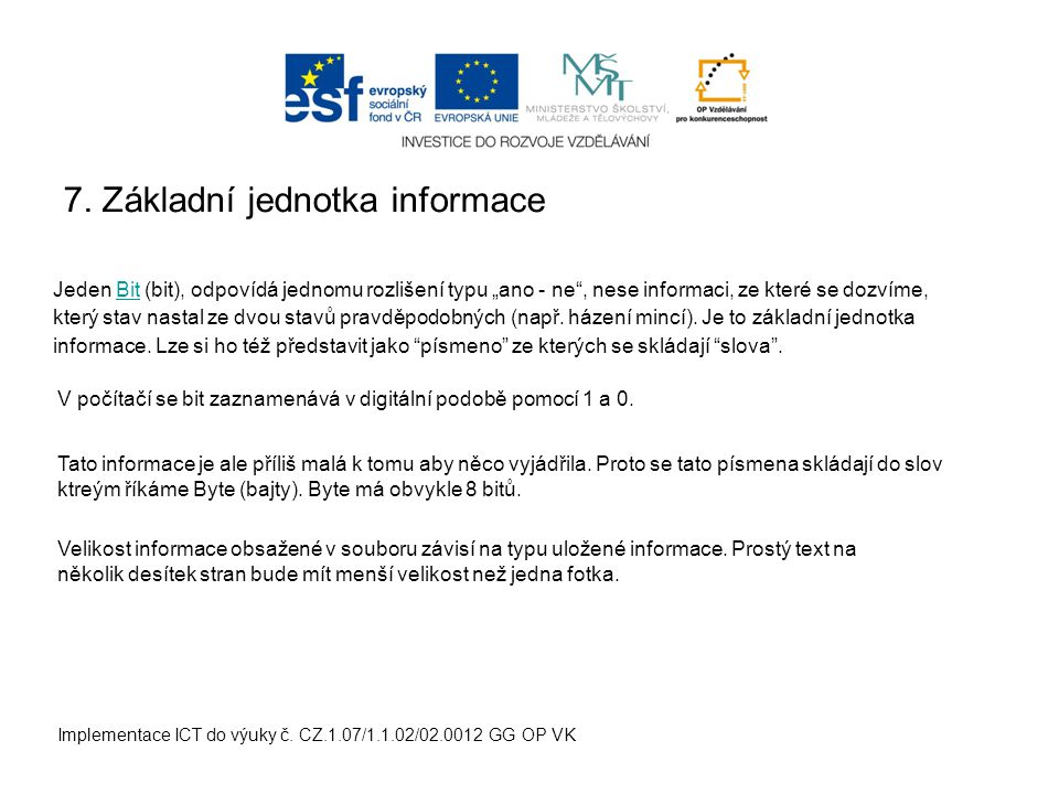 7. Základní jednotka informace Implementace ICT do výuky č.