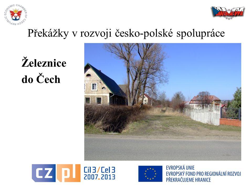 Překážky v rozvoji česko-polské spolupráce Železnice do Čech 12