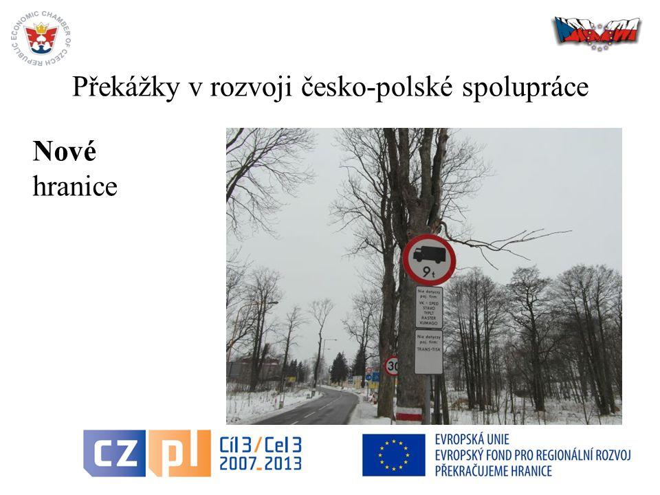 Překážky v rozvoji česko-polské spolupráce 22 Nové hranice