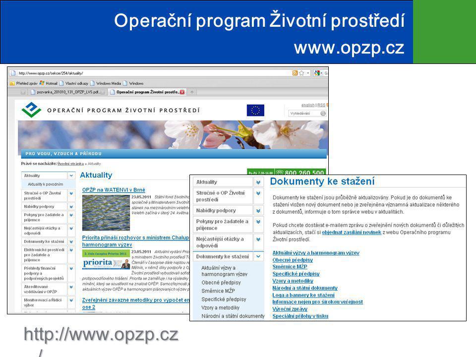 Operační program Životní prostředí www.opzp.cz http://www.opzp.cz /