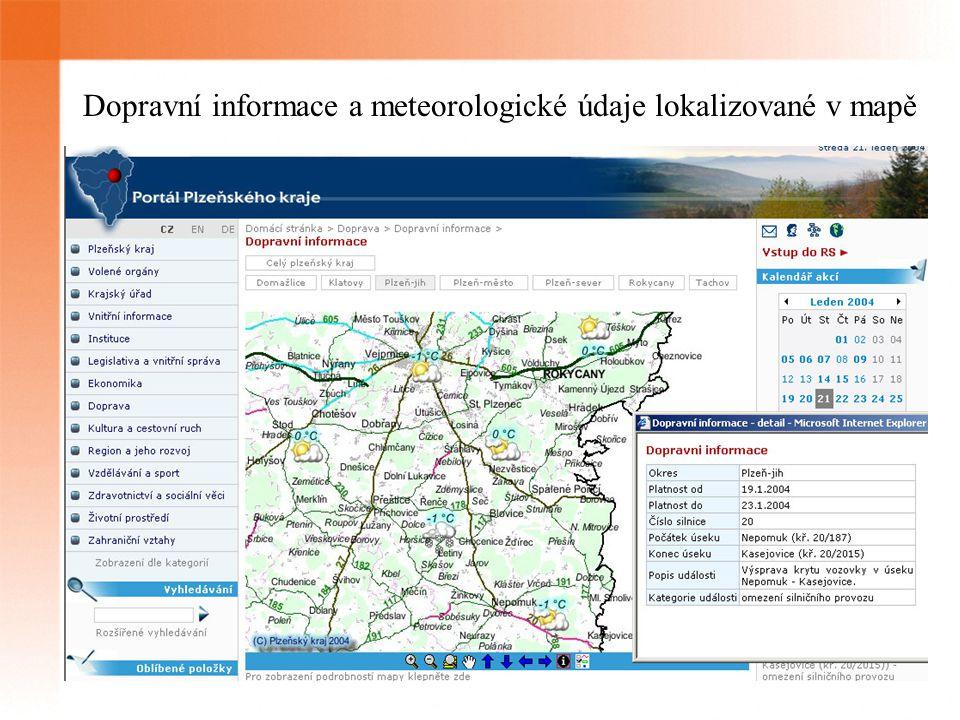 Dopravní informace a meteorologické údaje lokalizované v mapě