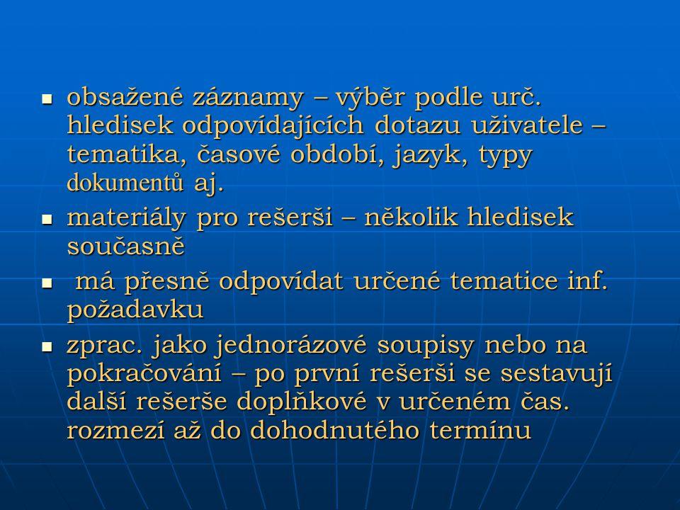 El.inf. zdroje z hlediska cesty k nim na optických médiích na optických médiích např.