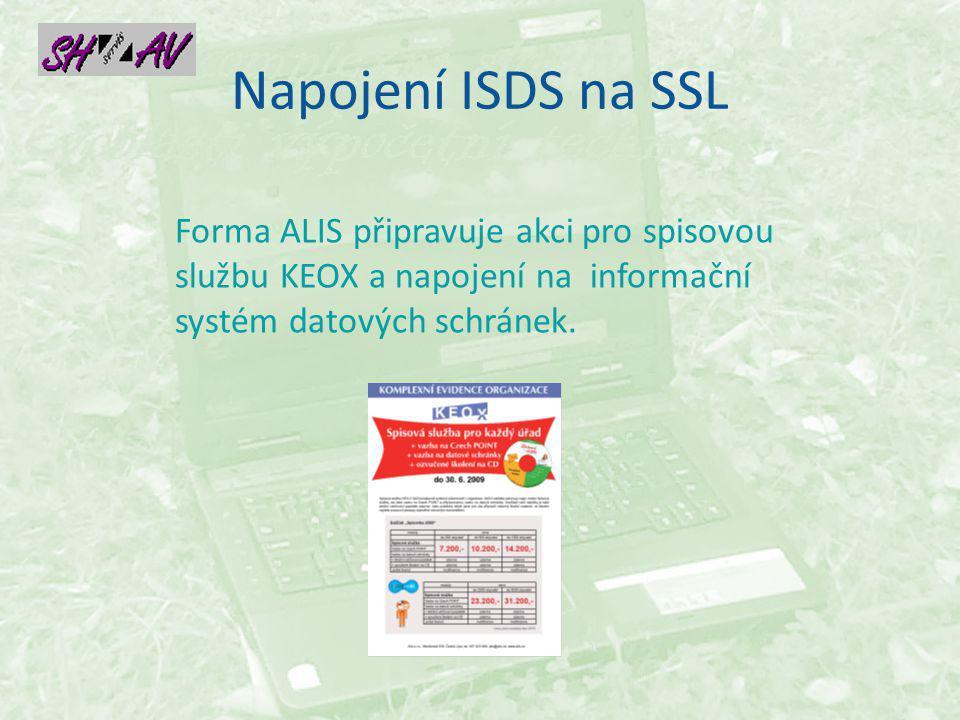 Napojení ISDS na SSL Forma ALIS připravuje akci pro spisovou službu KEOX a napojení na informační systém datových schránek.