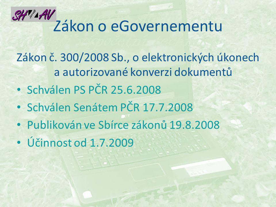 Zákon o eGovernementu Zákon č.