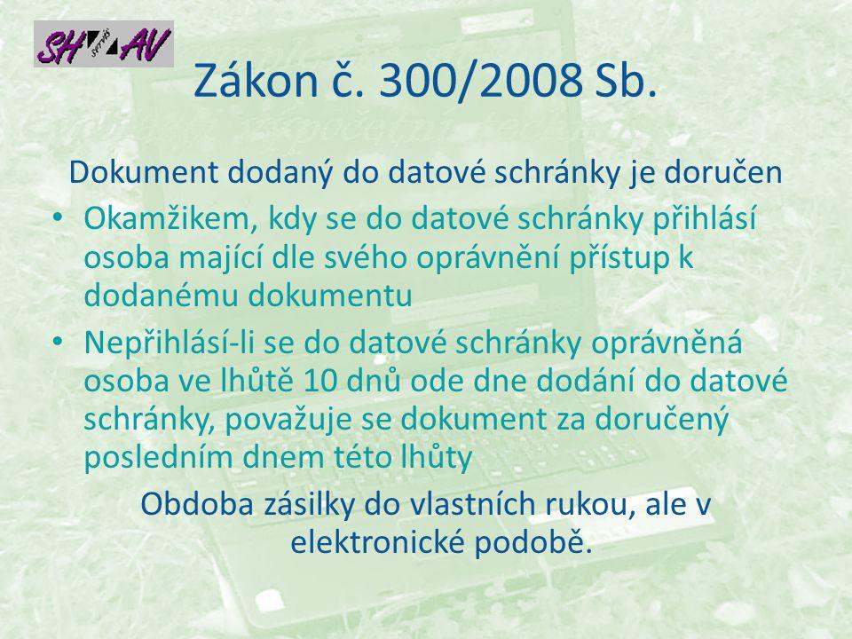 Zákon č.300/2008 Sb.