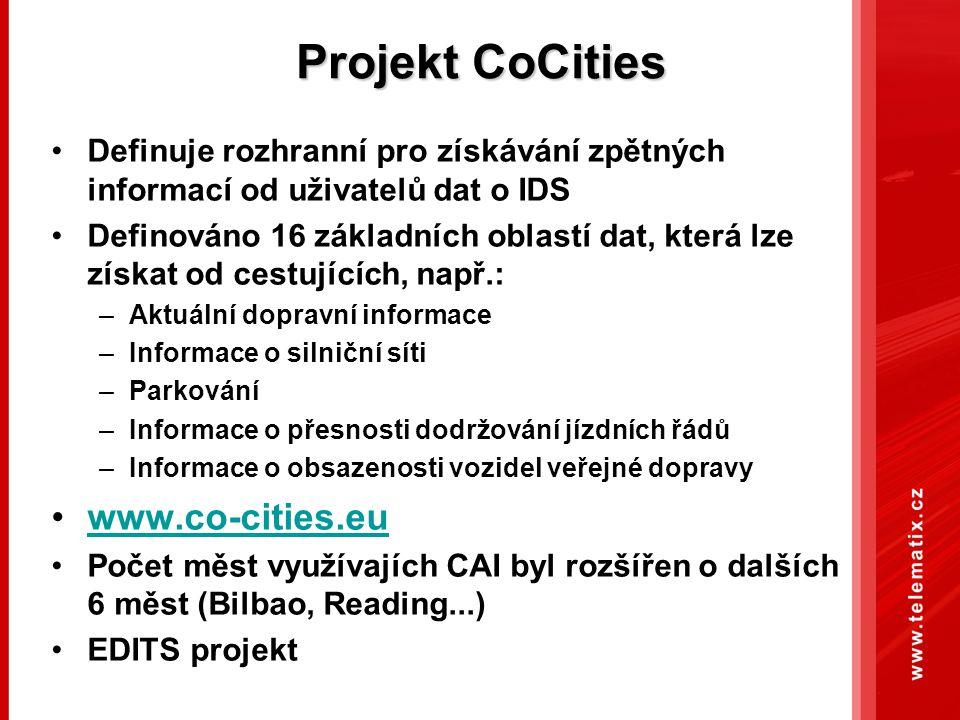 Projekt CoCities Definuje rozhranní pro získávání zpětných informací od uživatelů dat o IDS Definováno 16 základních oblastí dat, která lze získat od