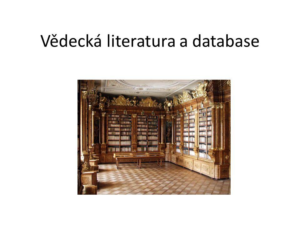 Vědecká literatura a database