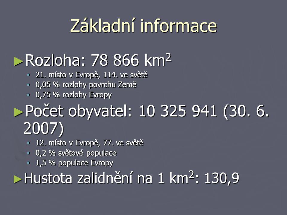 Základní informace ► Rozloha: 78 866 km 2  21.místo v Evropě, 114.