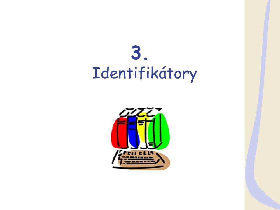 3. Identifikátory