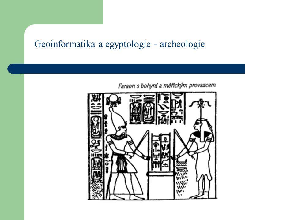 Geoinformatika a egyptologie - archeologie
