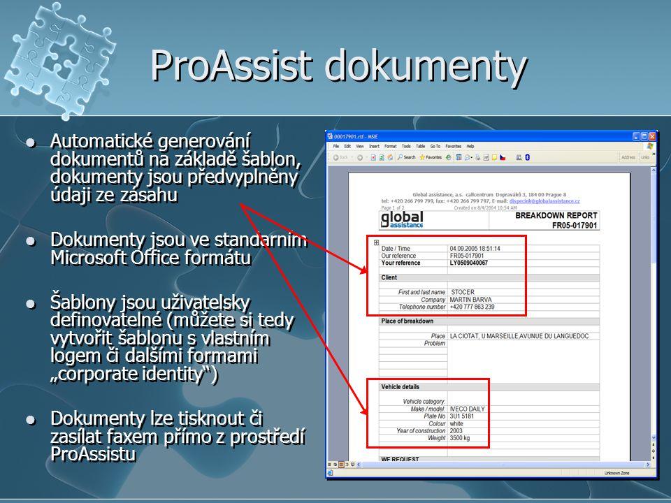 """ProAssist dokumenty Automatické generování dokumentů na základě šablon, dokumenty jsou předvyplněny údaji ze zásahu Dokumenty jsou ve standarním Microsoft Office formátu Šablony jsou uživatelsky definovatelné (můžete si tedy vytvořit šablonu s vlastním logem či dalšími formami """"corporate identity ) Dokumenty lze tisknout či zasílat faxem přímo z prostředí ProAssistu Automatické generování dokumentů na základě šablon, dokumenty jsou předvyplněny údaji ze zásahu Dokumenty jsou ve standarním Microsoft Office formátu Šablony jsou uživatelsky definovatelné (můžete si tedy vytvořit šablonu s vlastním logem či dalšími formami """"corporate identity ) Dokumenty lze tisknout či zasílat faxem přímo z prostředí ProAssistu"""