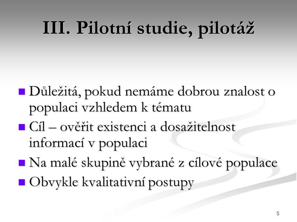 16 VIII. Analýza dat IX. Interpretace, závěry