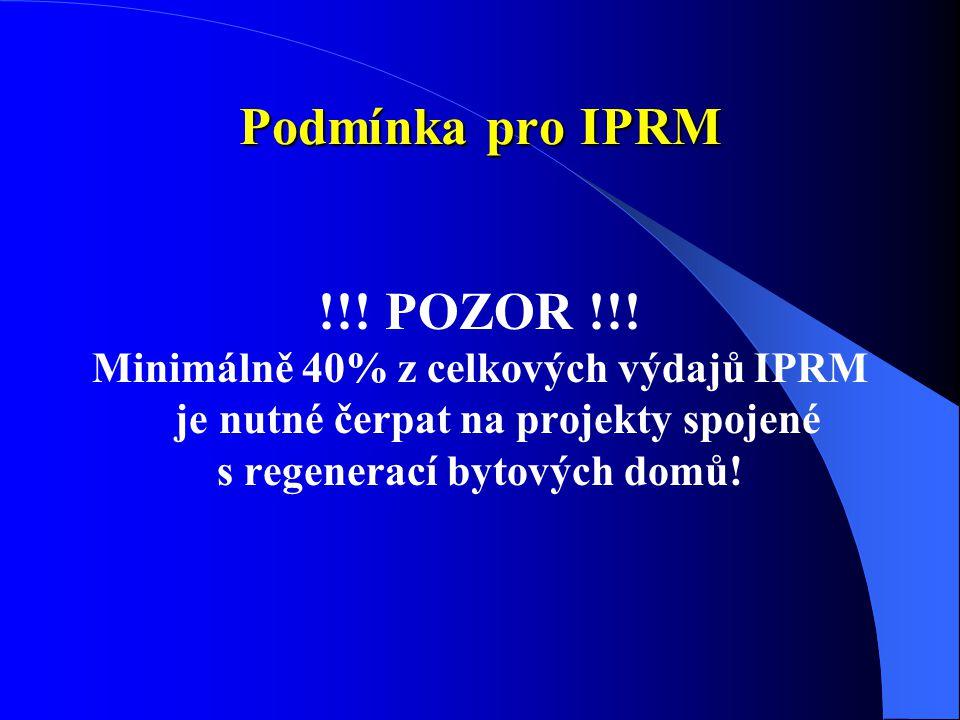 Podmínka pro IPRM !!. POZOR !!.