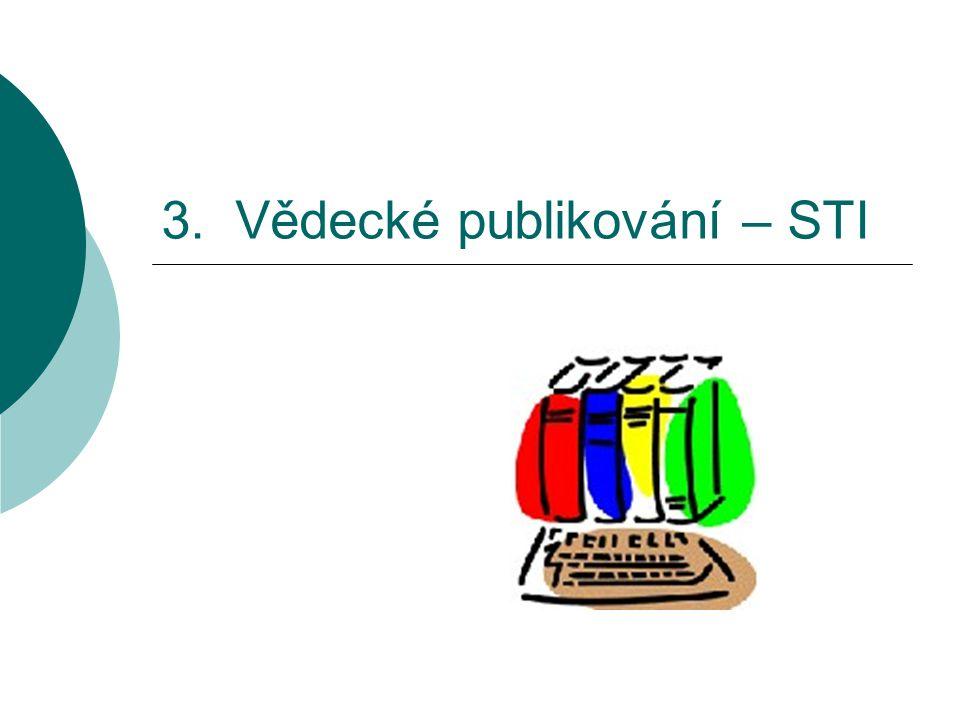 3. Vědecké publikování – STI