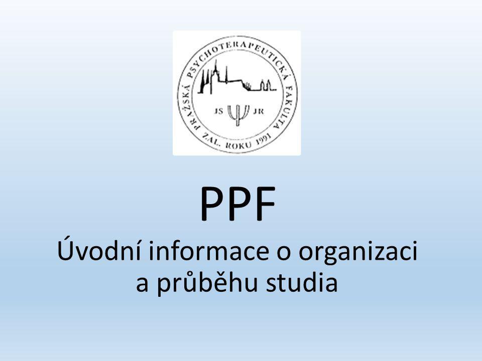 PPF Úvodní informace o organizaci a průběhu studia