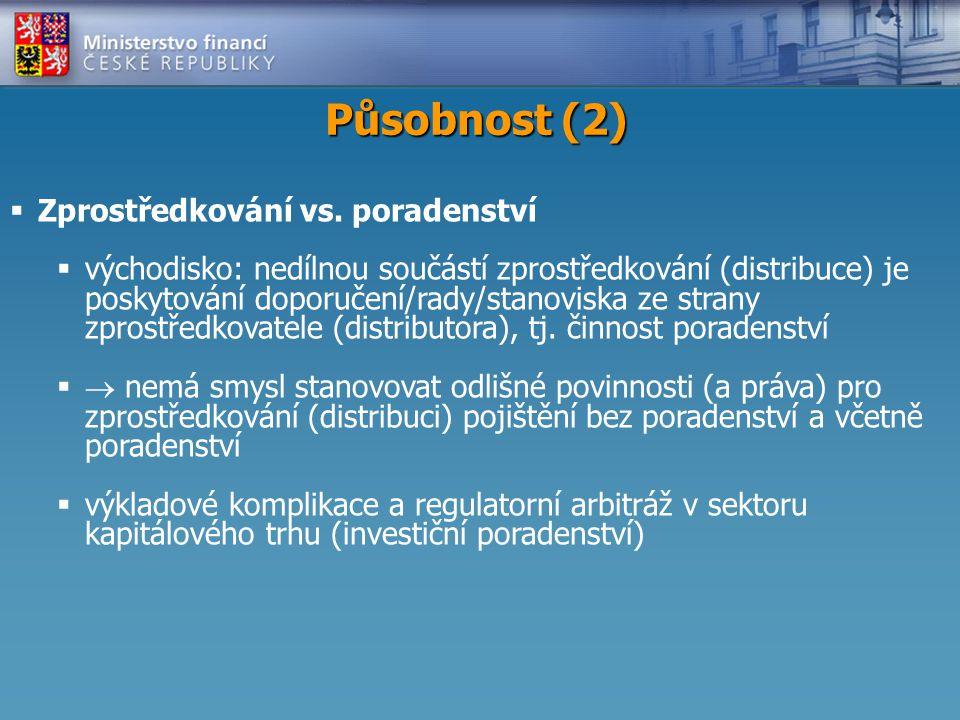 Působnost (2)  Zprostředkování vs.
