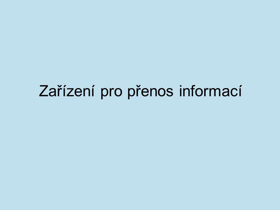 Zařízení pro přenos informací