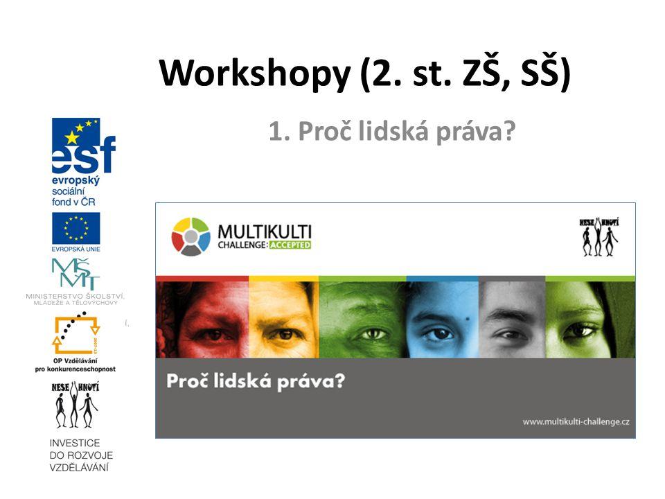 1. Proč lidská práva? Workshopy (2. st. ZŠ, SŠ)