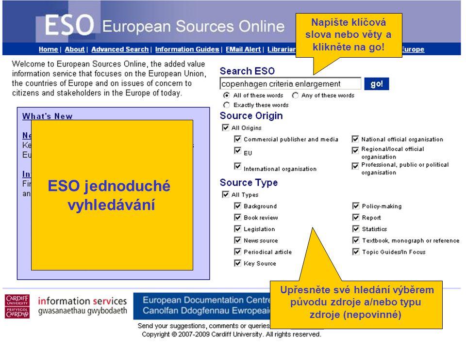 Upřesněte své hledání výběrem původu zdroje a/nebo typu zdroje (nepovinné) Napište klíčová slova nebo věty a klikněte na go.