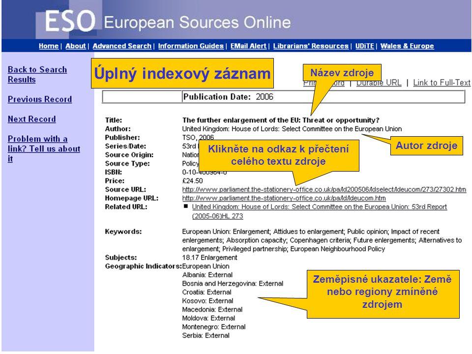 Full index record Zeměpisné ukazatele: Země nebo regiony zmíněné zdrojem Autor zdroje Název zdroje Klikněte na odkaz k přečtení celého textu zdroje Úplný indexový záznam