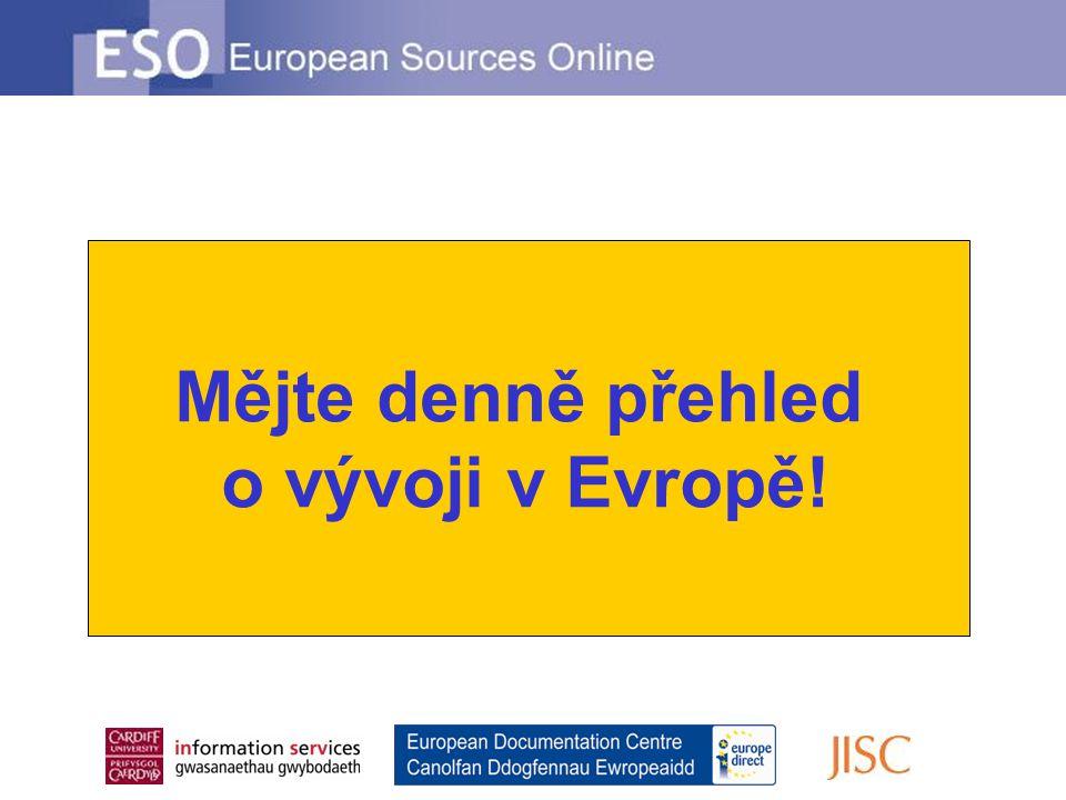 Mějte denně přehled o vývoji v Evropě!