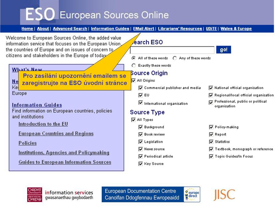 Register for the Email Alert From the ESO Home Page Pro zasílání upozornění emailem se zaregistrujte na ESO úvodní stránce