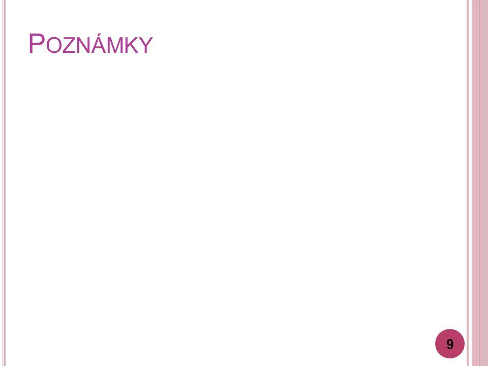 P OZNÁMKY 9
