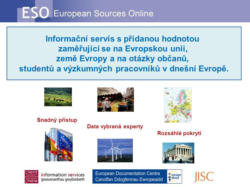 Informační servis s přidanou hodnotou zaměřující se na Evropskou unii, země Evropy a na otázky občanů, studentů a výzkumných pracovníků v dnešní Evrop