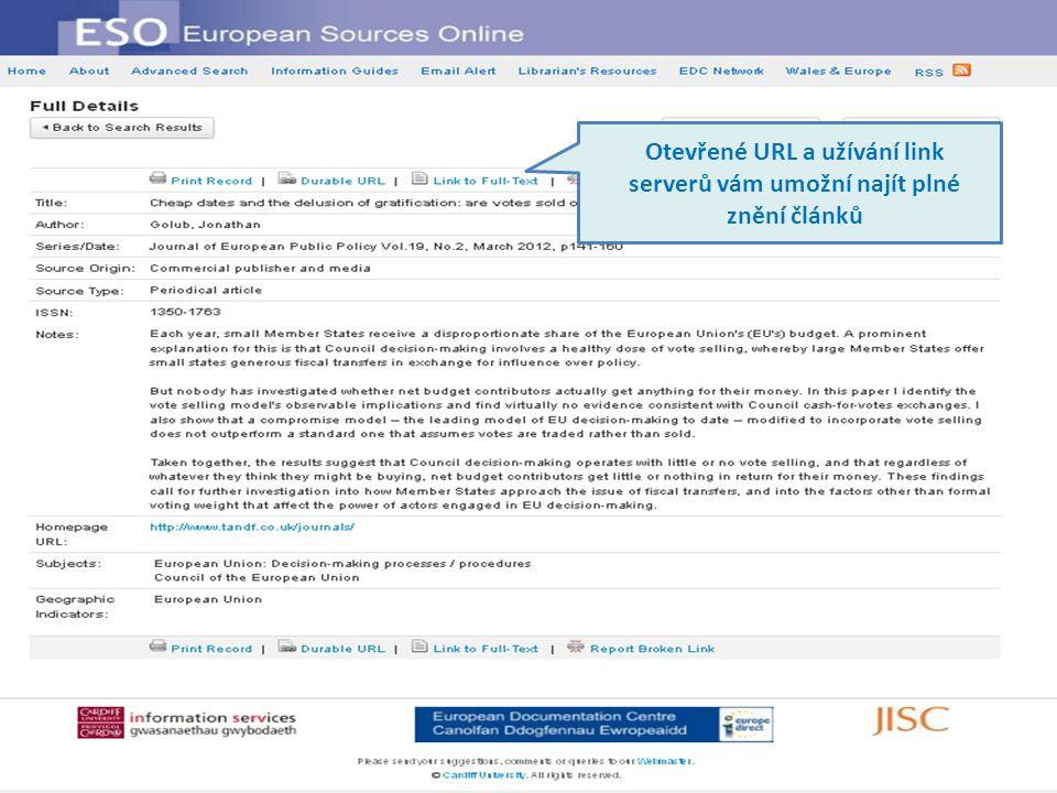 Otevřené URL a užívání link serverů vám umožní najít plné znění článků