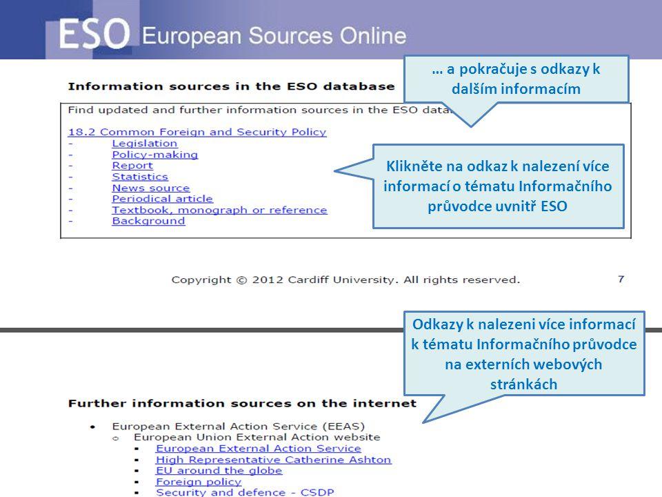… a pokračuje s odkazy k dalším informacím Klikněte na odkaz k nalezení více informací o tématu Informačního průvodce uvnitř ESO Odkazy k nalezeni víc