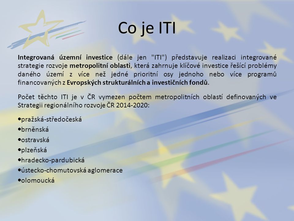 Co není ITI Komplexní rozvojový program pro město Plzeň ani pro PK Seznam všech dotovaných projektů v programovém období 2014 – 2020 pro Plzeň a související metropolitní oblast Konkurenční nástroj pro čerpání v regionu Nástroj jen města Plzně