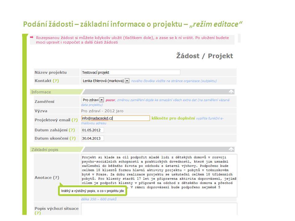 """Podání žádosti – základní informace o projektu – """"režim editace"""