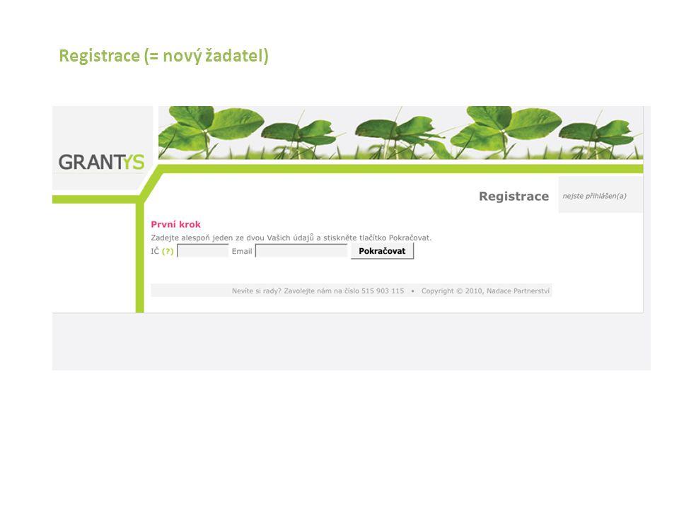 Registrace (= nový žadatel)