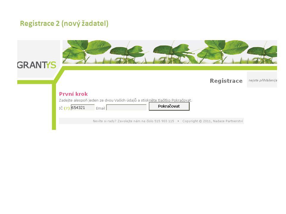 Registrace 2 (nový žadatel)