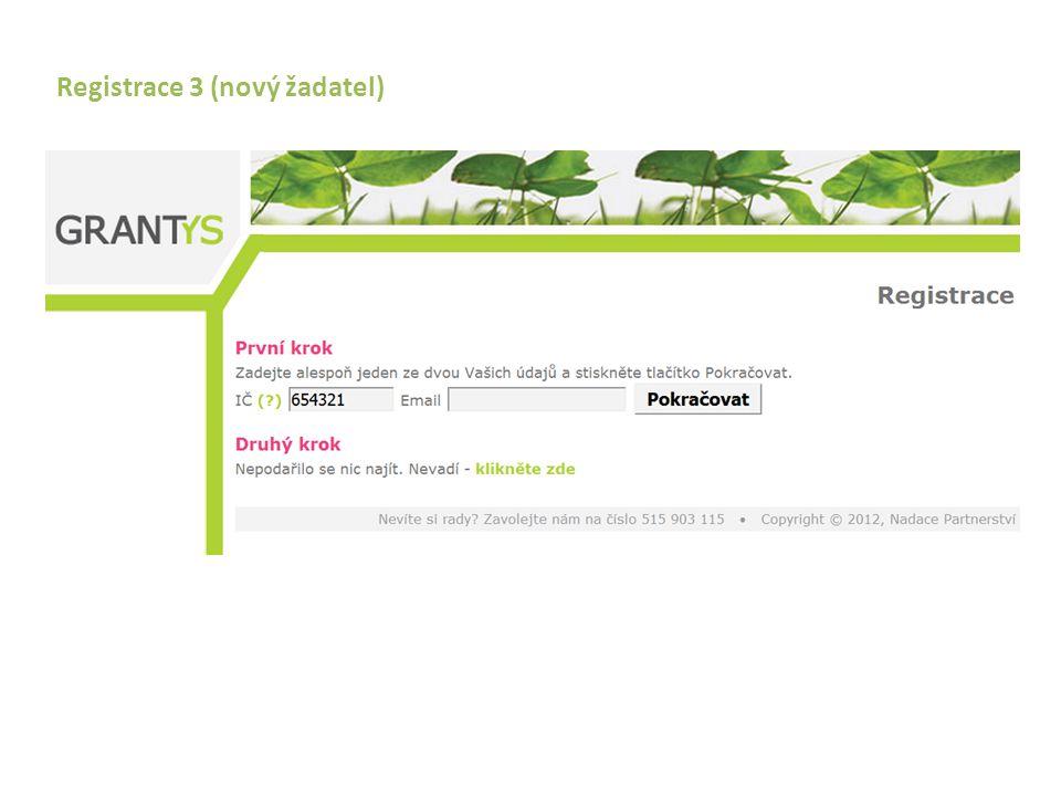 Registrace 3 (nový žadatel)