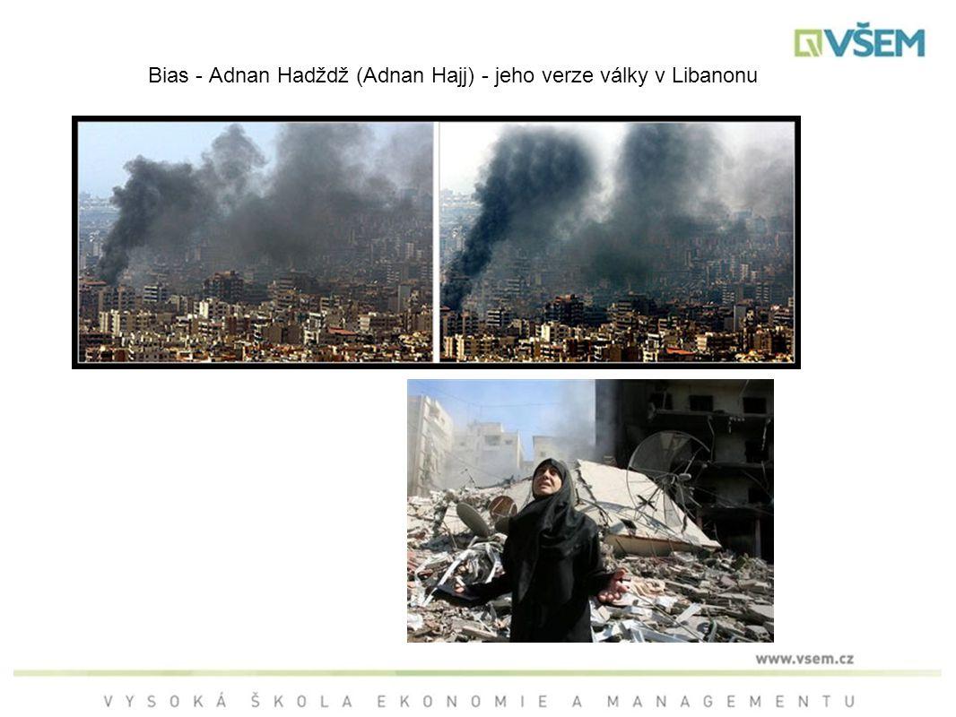 Bias - Adnan Hadždž (Adnan Hajj) - jeho verze války v Libanonu