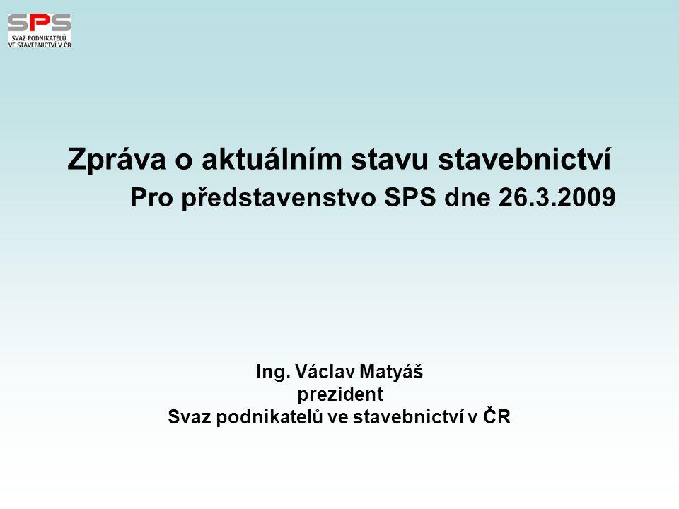 Informace pro představenstvo SPS dne 26.3.2009 Vývoj stavebnictví od roku 2000 2000105,3 2001109,6 2002102,5 2003108,9 2004109,7 2005104,2 2006109,5 2007106,7 2008100,6 2009.