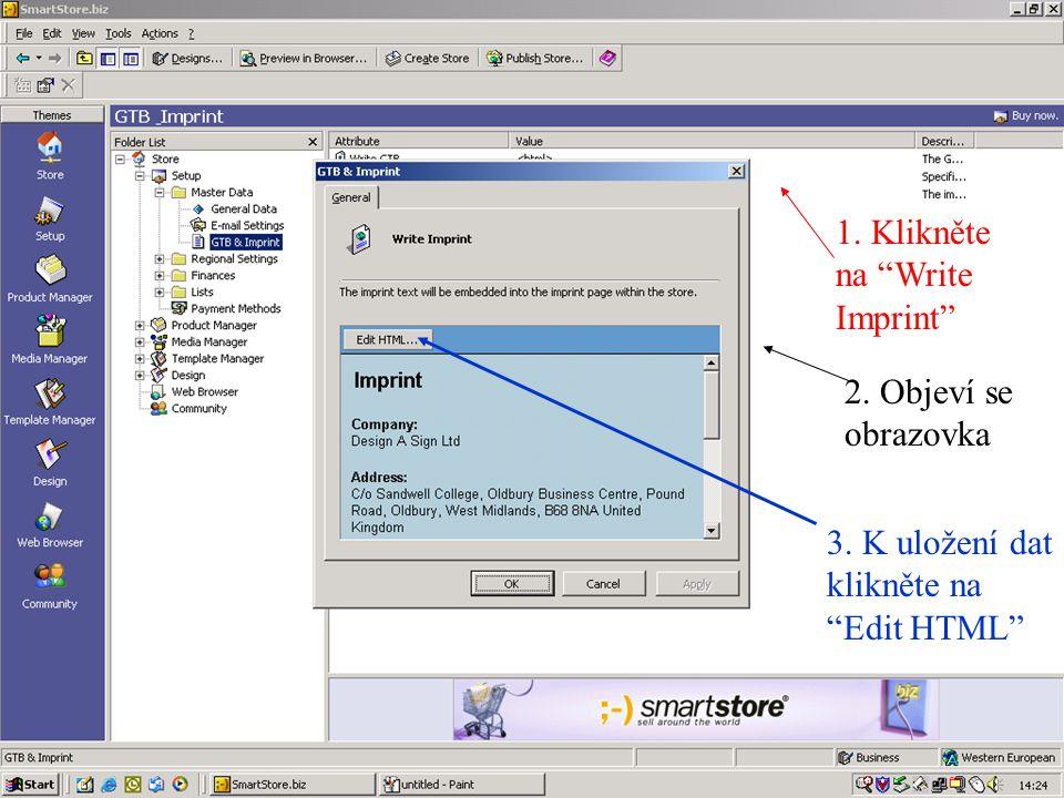 1. Klikněte na Write Imprint 3. K uložení dat klikněte na Edit HTML 2. Objeví se obrazovka