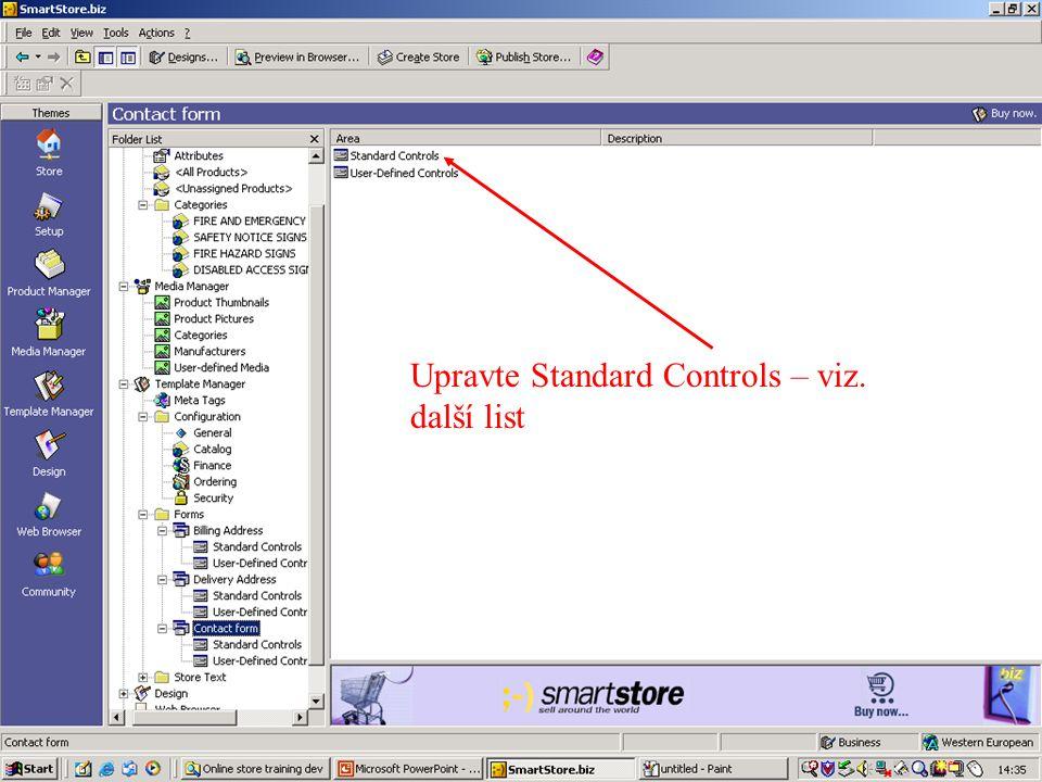 Upravte Standard Controls – viz. další list
